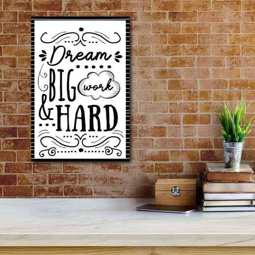 Dream Big Work Hard  Gallery-Wrapped Canvas Wall Art