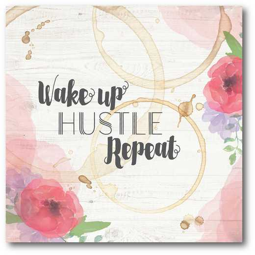 WEB-TS235-16x16: Wake Up Hustle Repeat , 16x16
