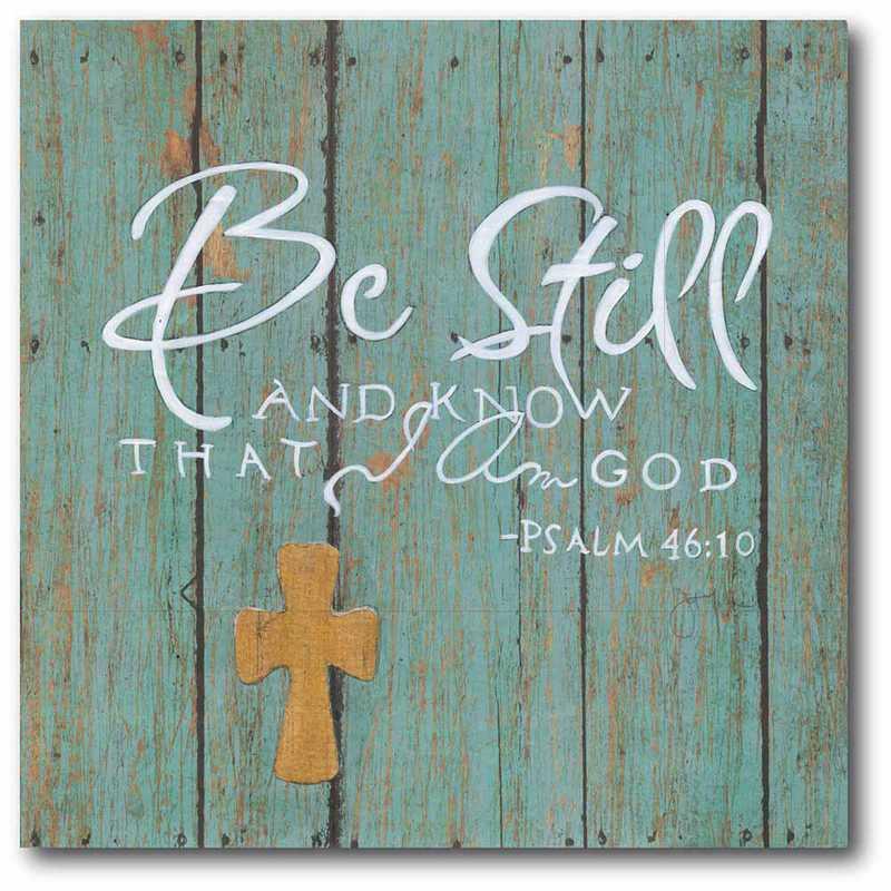WEB-IF162-24x24: CS Be Still and know I am God 24