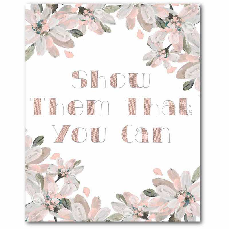 WEB-TS272-16x20: CM Show Them That You Can  Canvas  - 16x20