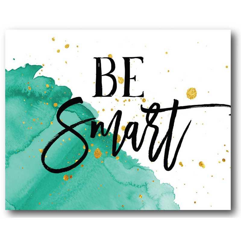 WEB-TS165-16x20: Be Smart , 16x20