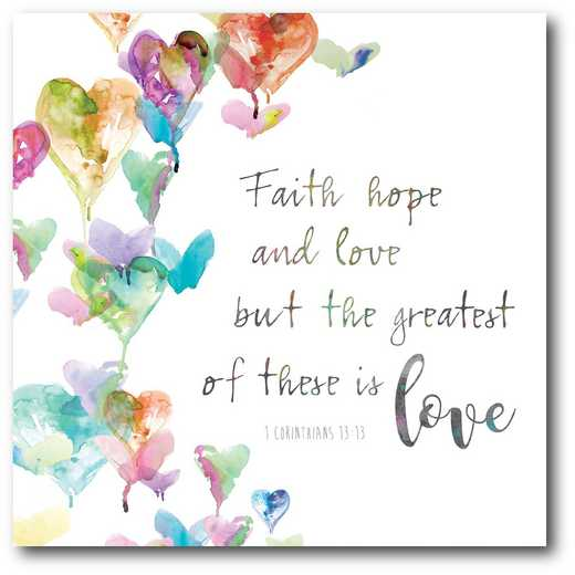 WEB-T844-16x16: Faith, Hope and Love , 16X16