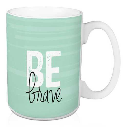 Mug- Be brave: Unisex