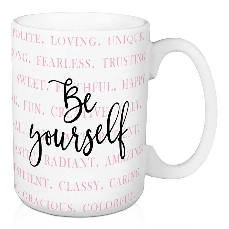 Mug- Be Yourself: Unisex