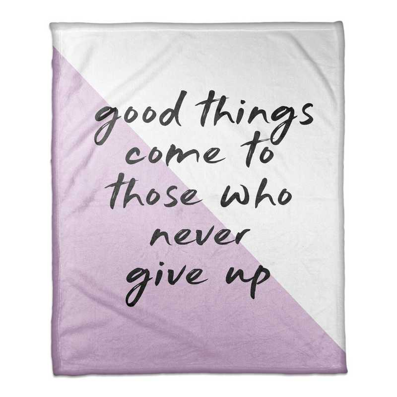 4627-AQ: 50X60ThrowGoodThingcometowhonevergiveup