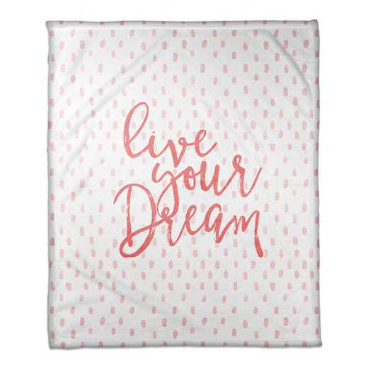 4627-AR: 50X60 Throw Live Your Dream