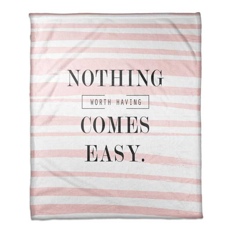 4627-AT: 50X60 Throw Nothing comes easy