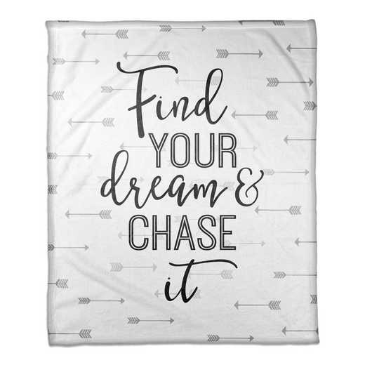 4627-O: 50X60 Throw Find Your Dream & Chase It