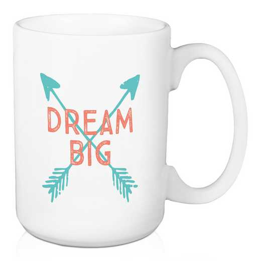 Mug- Dream Big: Unisex