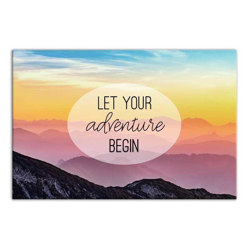 5471-B: DD LET YOUR ADVENTURE BEGIN 12X18