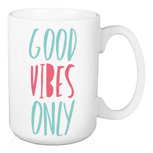 Mug - Good Vibes only: Unisex