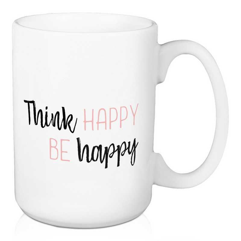 Mug- Think Happy Be Happy: Unisex
