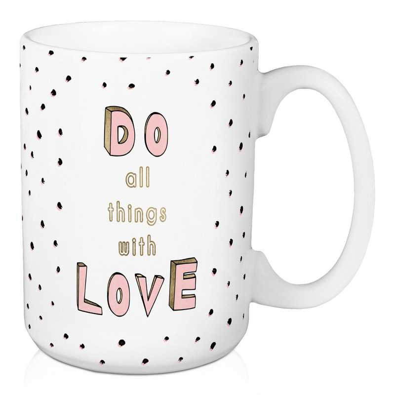 Mug- Do all things with love: Unisex