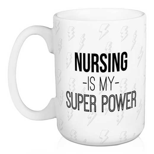Mug-Nusing is My Supper Power: Unisex