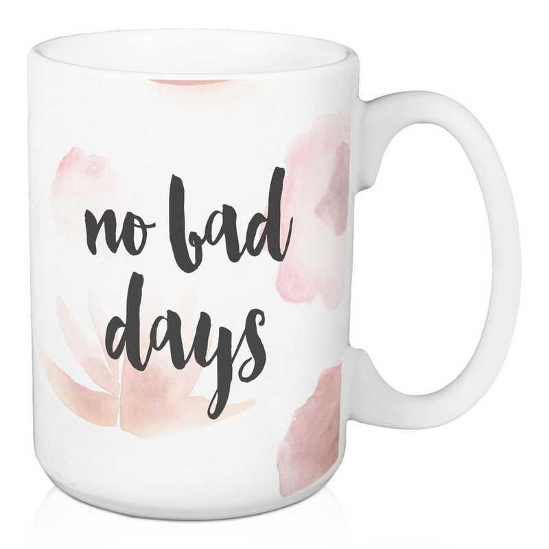 Mug - No Bad Days: Unisex