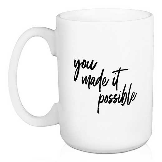 5474-J: DD YOU MADE IT POSSIBLE MUG