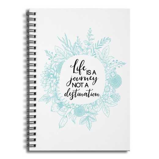 4628-AX: Life is a JourneyNotADestinationNotebook