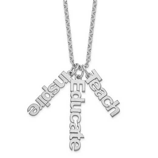 XNA650SSD: SS Rhodium-Plated Satin Teach Inspire Educate Charm Necklace