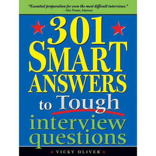 9781402203855: 301 Smart Answers to Tough Interview Questions