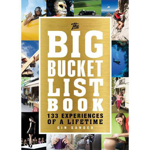 9781492609803: The ultimate bucket list to live the life of your dreams!