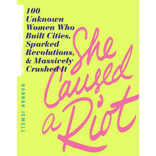 9781492662921: Empowering look  at the epic exploits of 100 inspiring women