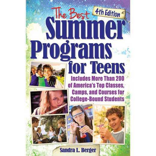 9781618216632: The Best Summer Programs for Teens - 4E