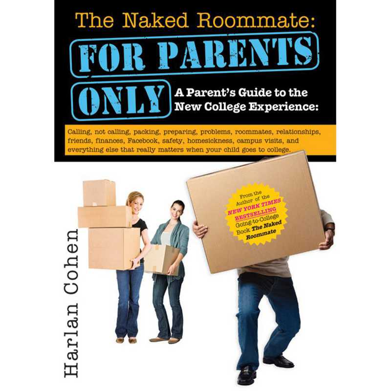 9781402267567: The Naked Roommate: For Parents Only - 2E