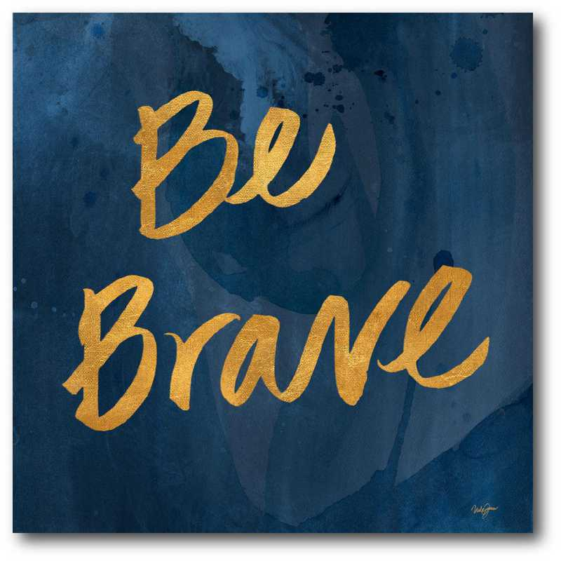 WEB-CD114-16x16: Be Brave Canvas 16x16