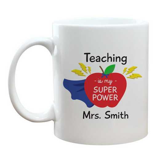 2146760: Teaching is My Superpower Coffee Mug 11 oz