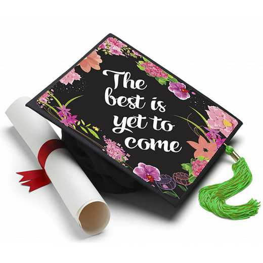 BESTISYET: Best is Yet to Come - Grad Cap Tassel Topper