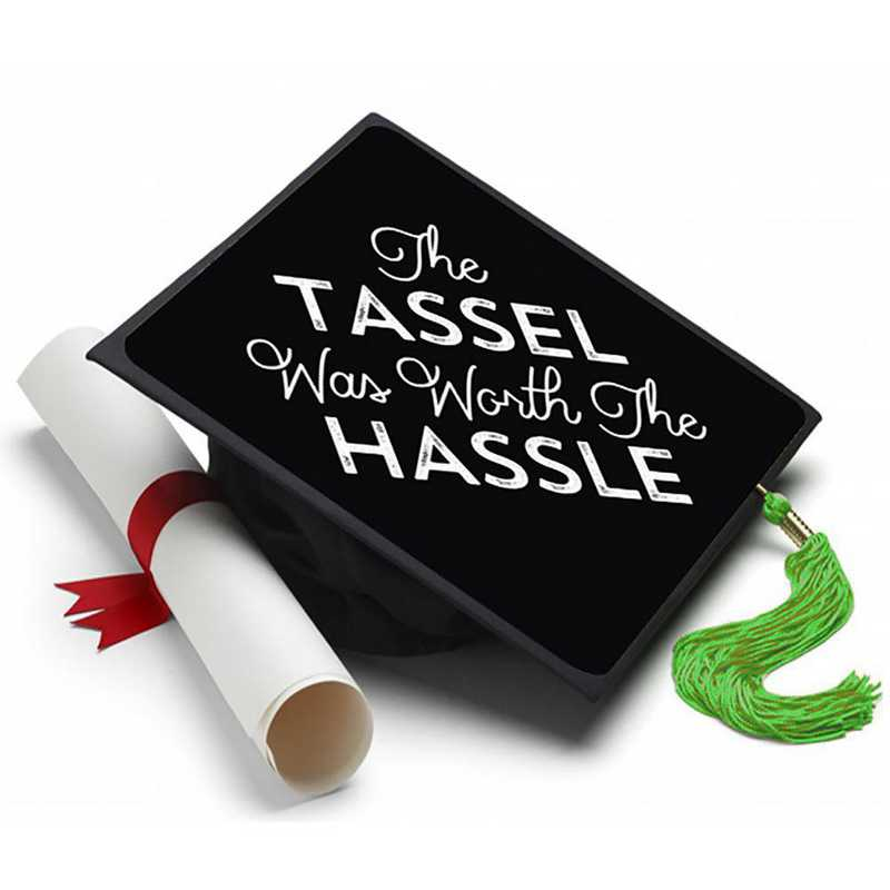 TASSELHASSLE: Tassel was Worth the Hassle Grad Cap Tassel Topper