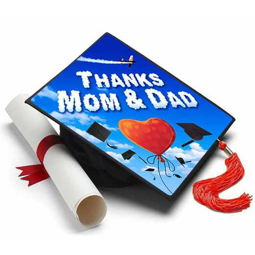 Thanks Mom and Dad: Thanks Mom & Dad Grad Cap Tassel Topper