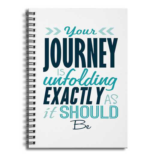 4628-AV: Youre Journey is Unfolding exactlyasItShould Notebook