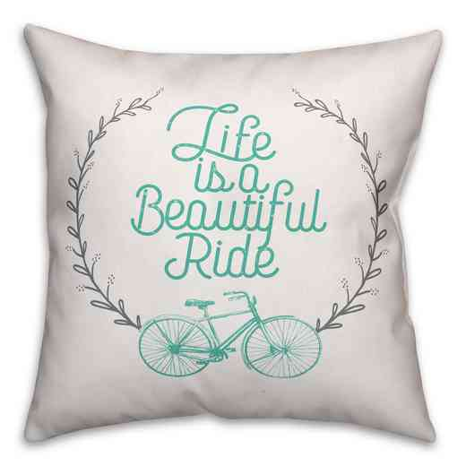 3963-AP: 18X18 Pillow Life is a Beautiful Ride