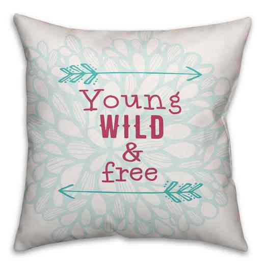 3963-CA: 18X18 Pillow Young Wild & Free