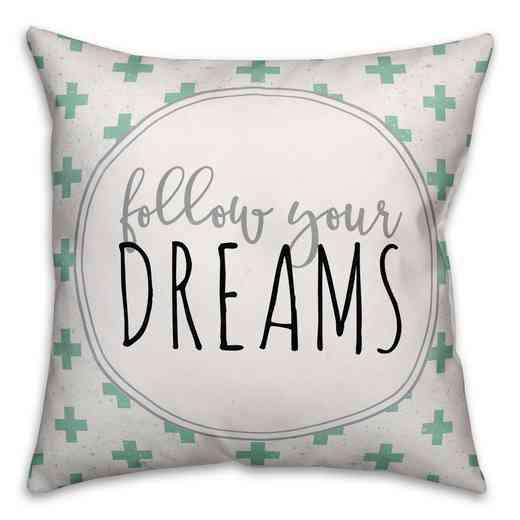 3963-Cf: 18X18 Pillow Follow Your Dreams
