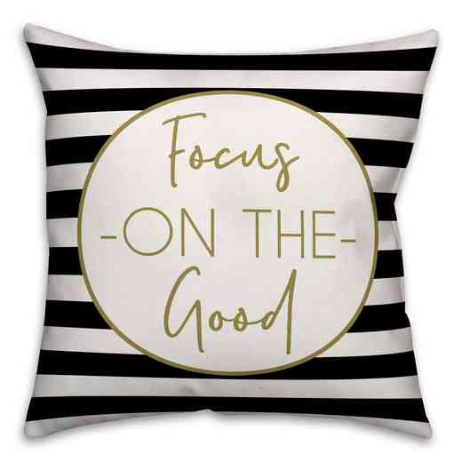 4627-AA : 18X18 Pillow Focus on the Good