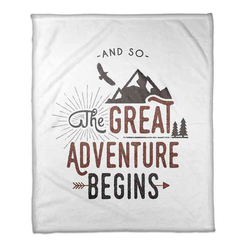 4627-R: 50X60 Throw The Great Adventure Begins