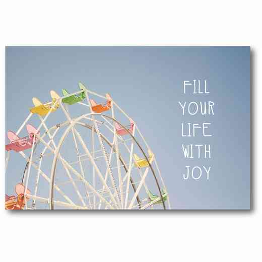 WEB-TS225-12x18: Fill Your Life With Joy , 12x18