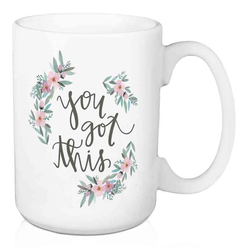 Mug-You Got This: Unisex