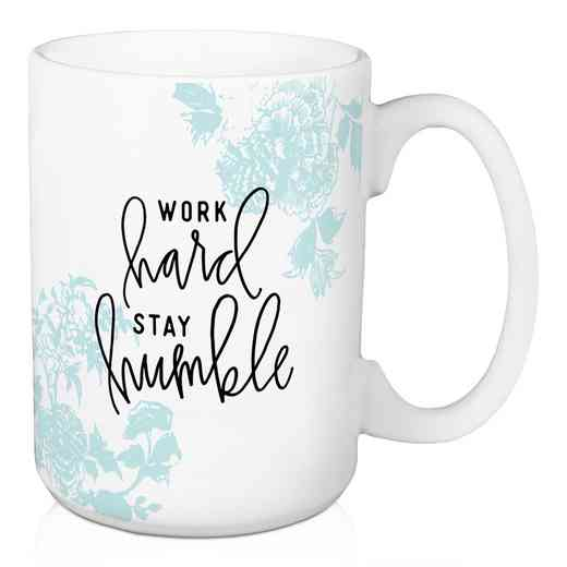 Mug-Work Hard Stay Humble: Unisex
