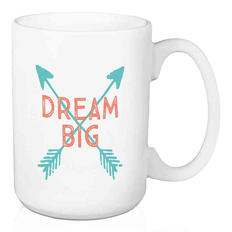Mug- Dream Big: Unisex