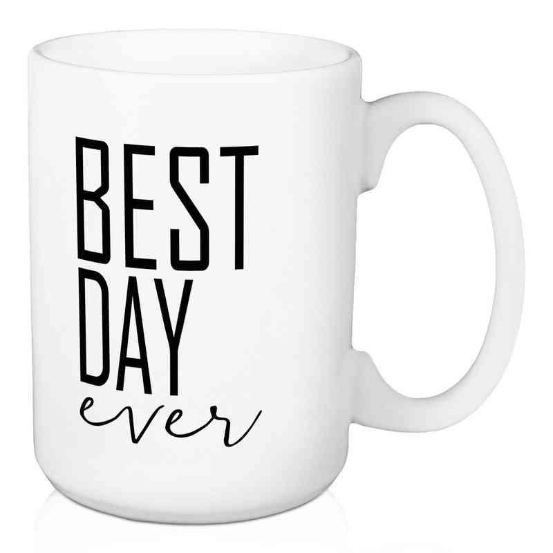 Mug-Best day ever: Unisex