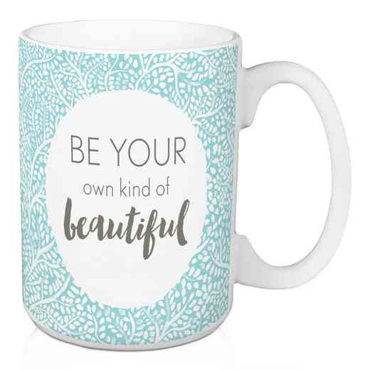 Mug- Be your own kind of beautiful: Unisex