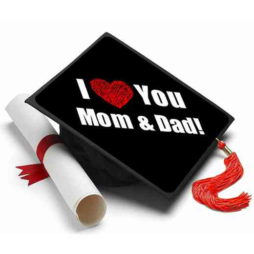 I Love You Mom and Dad: I Love You Mom & Dad Grad Cap Tassel Topper