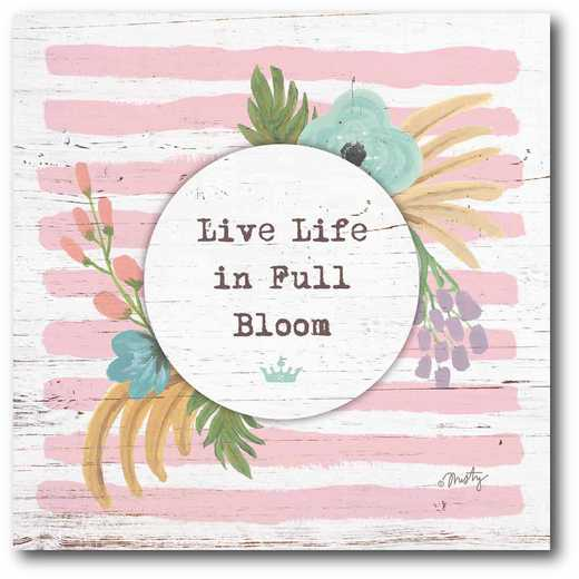 WEB-JV752-16x16: CM Live Life in Full Bloom  Canvas  - 16x16