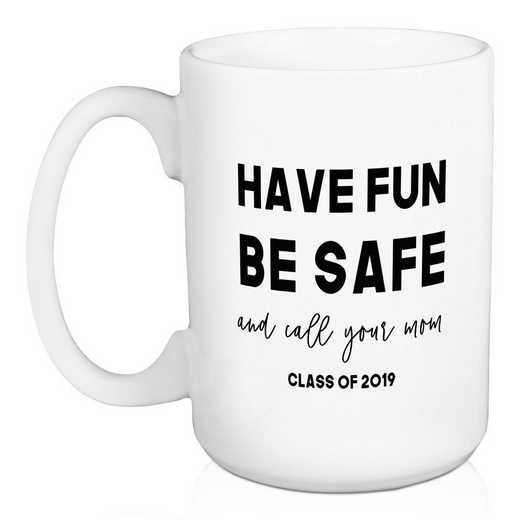 5474-B: DD HAVE FUN BE SAFE MUG